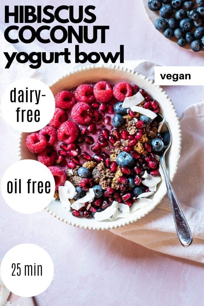 Hibiscus coconut yogurt bowl Resplendent Kitchen blog
